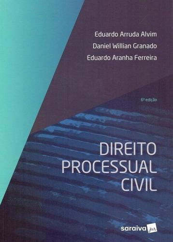 Direito Processual Civil - Alvim - Saraiva