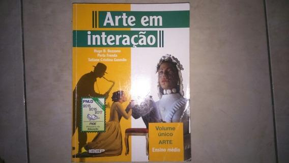 Livro Arte Em Interação - Volume Único