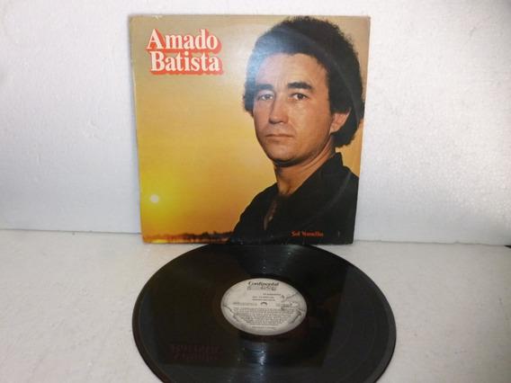 Lp Amado Batista - Sol Vermelho Raro 1982.