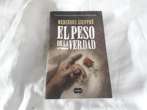 Imagen 1 de 5 de El Peso De La Verdad Mercedes Giuffre Suma De Letras