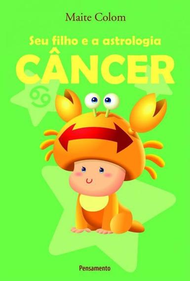 Seu Filho E A Astrologia - Cancer