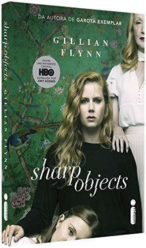 Livro Sharp Objects: Objetos Cortantes