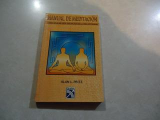Manual De Meditación Autor: Alan L. Pritz