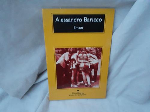 Emaus Baricco Alessandro Anagrama
