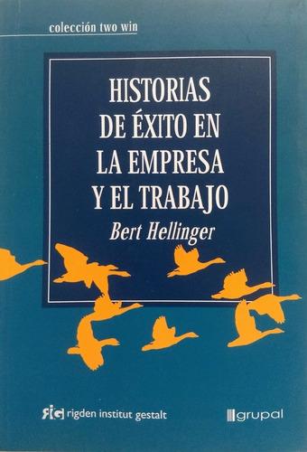 Hellinger - Historias De Éxito En La Empresa Y El Trabajo