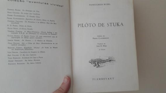 Piloto De Stuka - Hans Ulrich Rudel