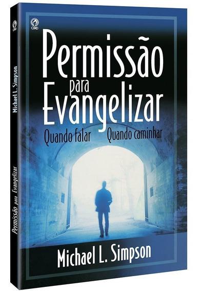 Permissão Para Evangelizar - Michael L. Simpson