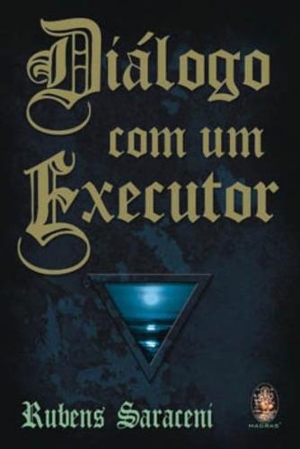 Imagem 1 de 1 de Dialogo Com Um Executor