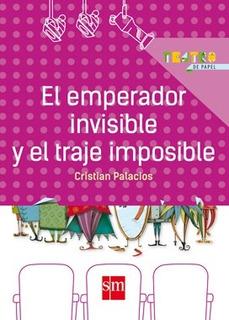 El Emperador Invisible Y El Traje Imposible - Sm