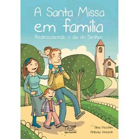A Santa Missa Em Família