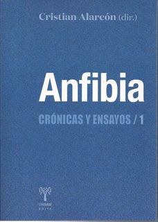 Cristian Alarcon (dir) - Anfibia Cronicas Y Ensayos