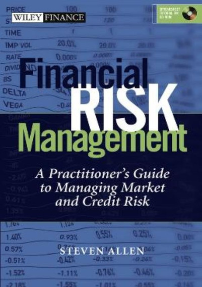 Financial Risk Management - A Practitioner´s Guide (with
