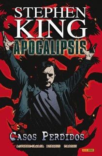 Apocalipsis De Stephen King 04. Casos Perdidos - Roberto Agu