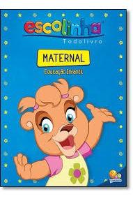 Escolinha Todo Livro - Maternal Educação Desconhecido