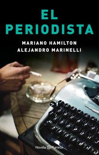 El Periodista De Mariano Hamilton - Planeta