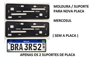 2 Molduras Suporte Para Placa De Carro - Modelo Mercosul