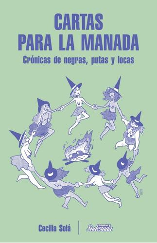 Cartas Para La Manada - Cecilia Solá