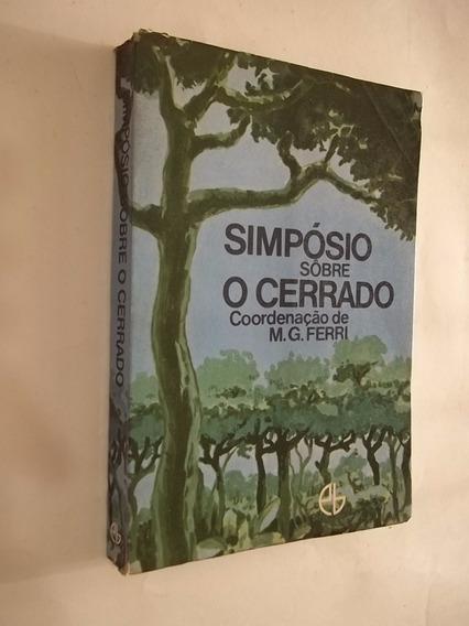 Livro - Simpósio Sobre O Cerrado - M. G. Ferri