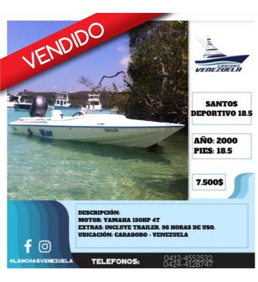 Lancha Santos Deportivo 18.5 Lv416