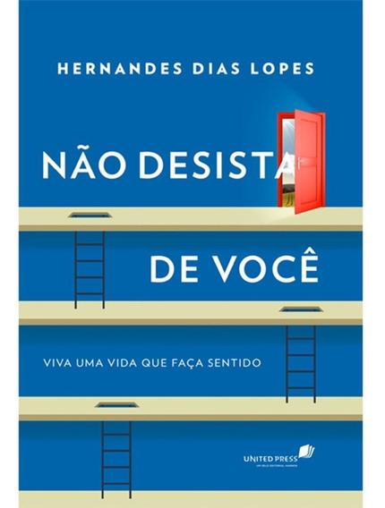 Não Desista De Voce - Hernandes Dias Lopes