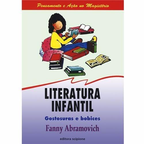 Literatura Infantil: Gostosuras E Bobices