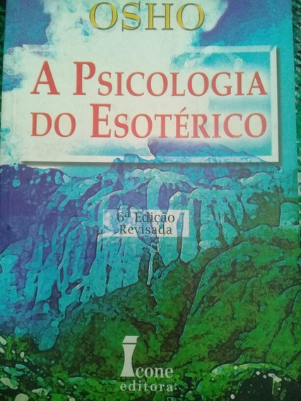 Livro A Psicologia Do Esoterico - Osho