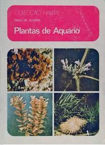 Livro Plantas De Aquario - Paulo De Oliveira Em Pdf