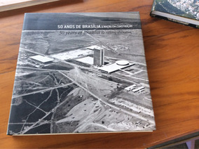 Livro 50 Anos De Brasília