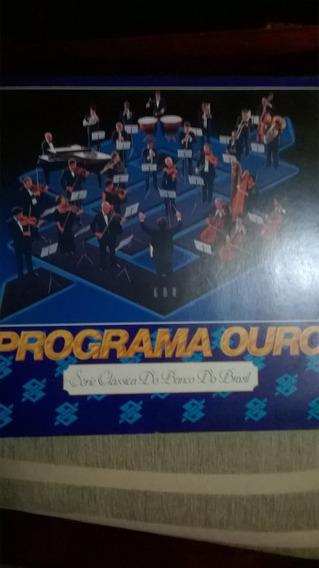 Programa Ouro: Lp: Musica Classica Do Banco Do Brasil