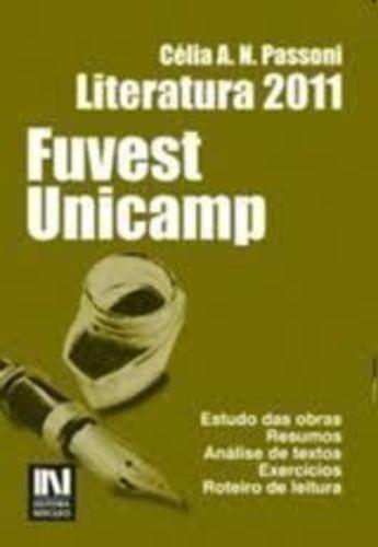 Fuvest Unicamp 2011 Literatura: Estudo Das Obras, Resumos...