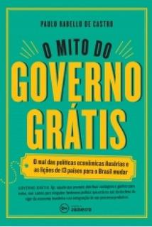 Mito Do Governo Gratis, O - Edicoes De Janeiro