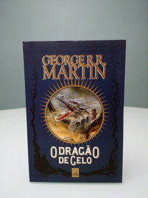 George R. R. Martin O Dragão De Gelo