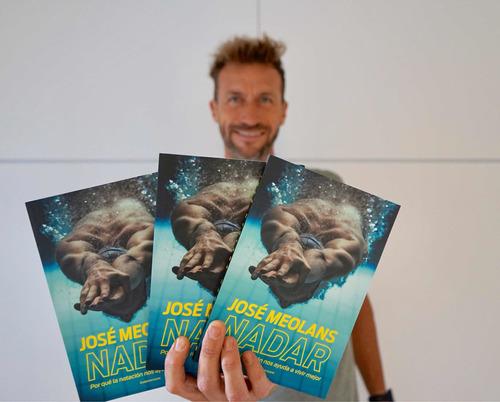Libro De José Meolans Nadar Nvo Con Tu Nombre Y Autografiado