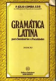 Gramática Latina Para Seminários E Facul P. Júlio Comba