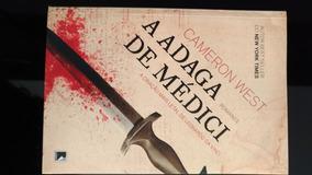 A Adaga De Médici - A Criação Mais Letal De Da Vinci