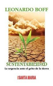 Imagen 1 de 2 de Libro - Sustentabilidad - Boff, Leonardo