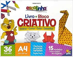 Livro Bloco Criativo Origami Todo Livro