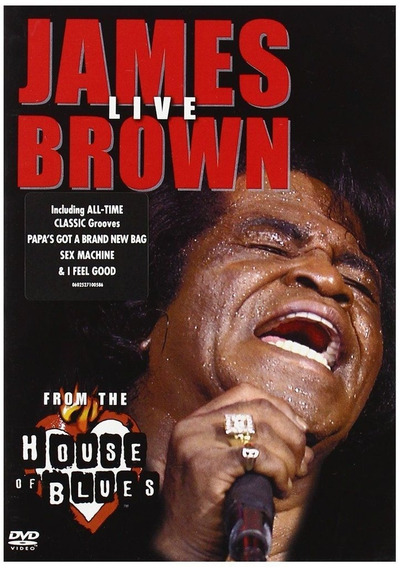 James Brown / Live From The Houses Of Blues