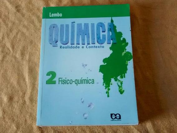 Livro Química Realidade E Contexto - Lembo - Vol. 2