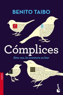 Cómplices De Benito Taibo - Booket