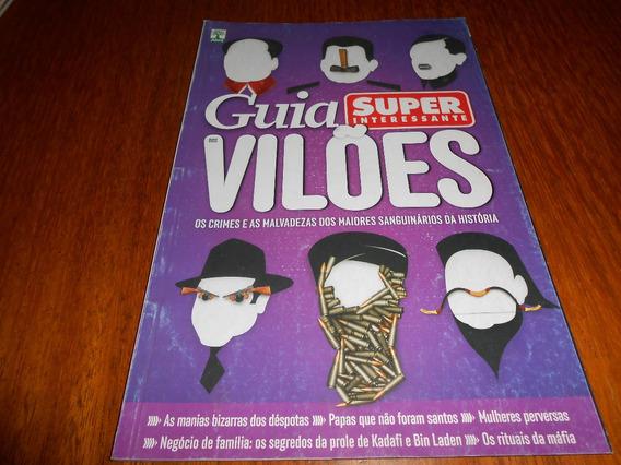 Revista Super Interessante Guia Dos Vilões.
