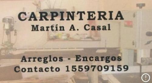 Imagen 1 de 10 de Carpintero / Trabajos De Carpinteria