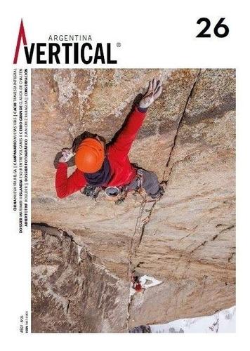 Revista Vertical Numero 26  Escalada Montañismo Alta Montaña