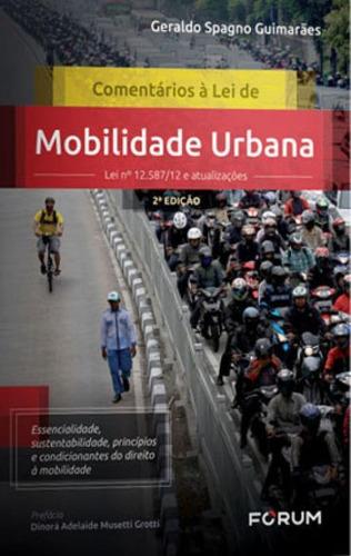 Comentários À Lei De Mobilidade Urbana