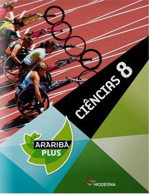 Araribá Plus, Ciências 8º Ano, Moderna; 4ª Edição; 2014