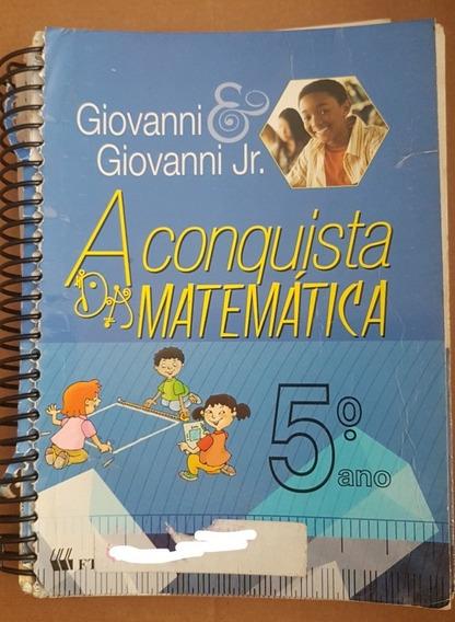 Lote 5 Livros A Conquista Da Matematica 5, 6, 7 E 8