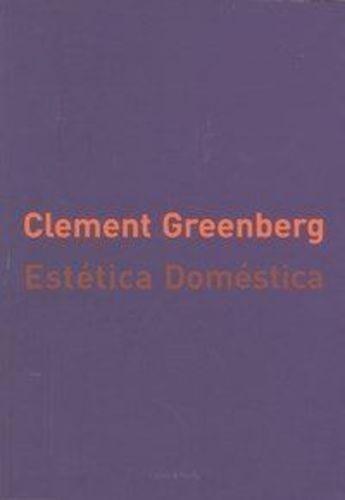 Estética Doméstica Clement Greenberg