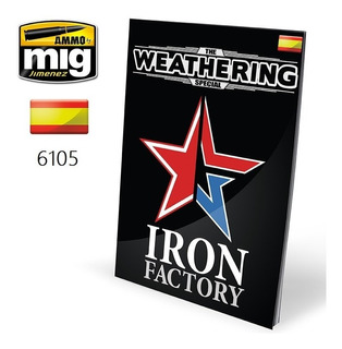 Ammo 6105 The Weathering Special: Iron Factory (castellano)