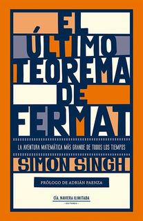 El Último Teorema De Fermat, Simon Singh, Cía Naviera