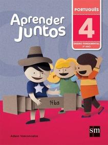 Aprender Juntos - Português - 4º Ano - Ensino Fundamental I